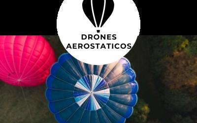 [[ PROXIMAMENTE ]] Pilotaje de Drones Aerostaticos